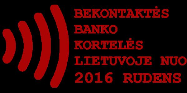 Lietuvoje bus platinamos bekontaktės kortelės